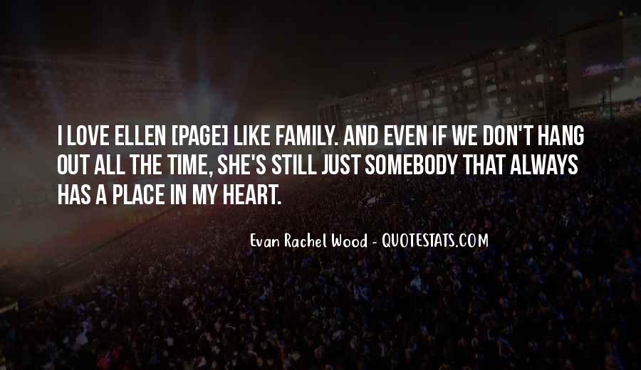 Quotes About Family Love And Time #1439178