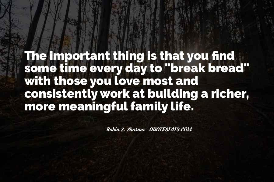 Quotes About Family Love And Time #324392