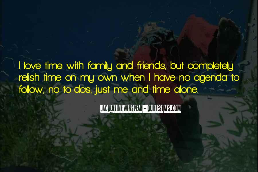 Quotes About Family Love And Time #325127