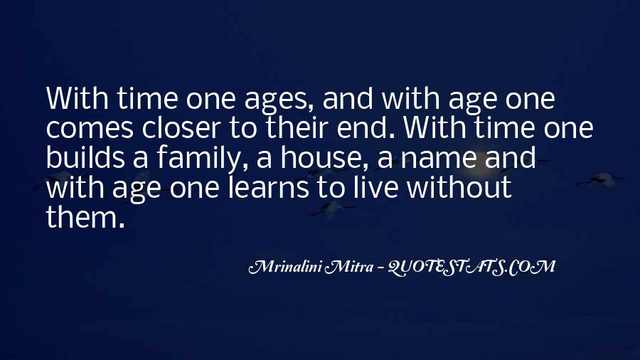 Quotes About Family Love And Time #535694