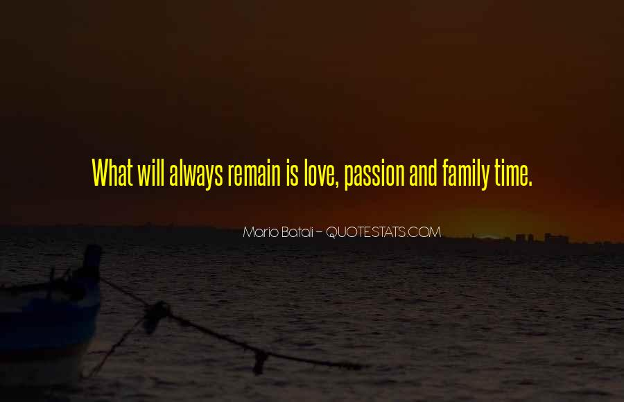 Quotes About Family Love And Time #685645