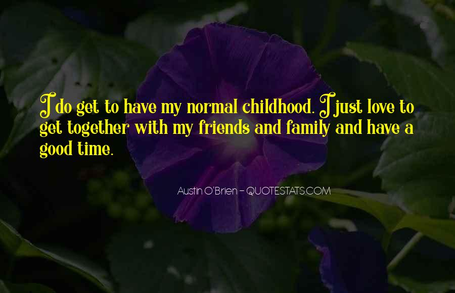 Quotes About Family Love And Time #902463