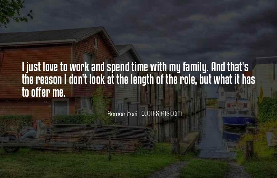 Quotes About Family Love And Time #914034