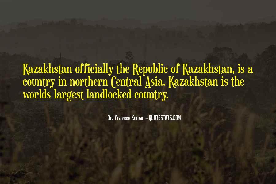 Quotes About Kazakhstan #137292