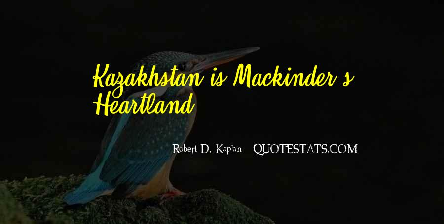 Quotes About Kazakhstan #147190