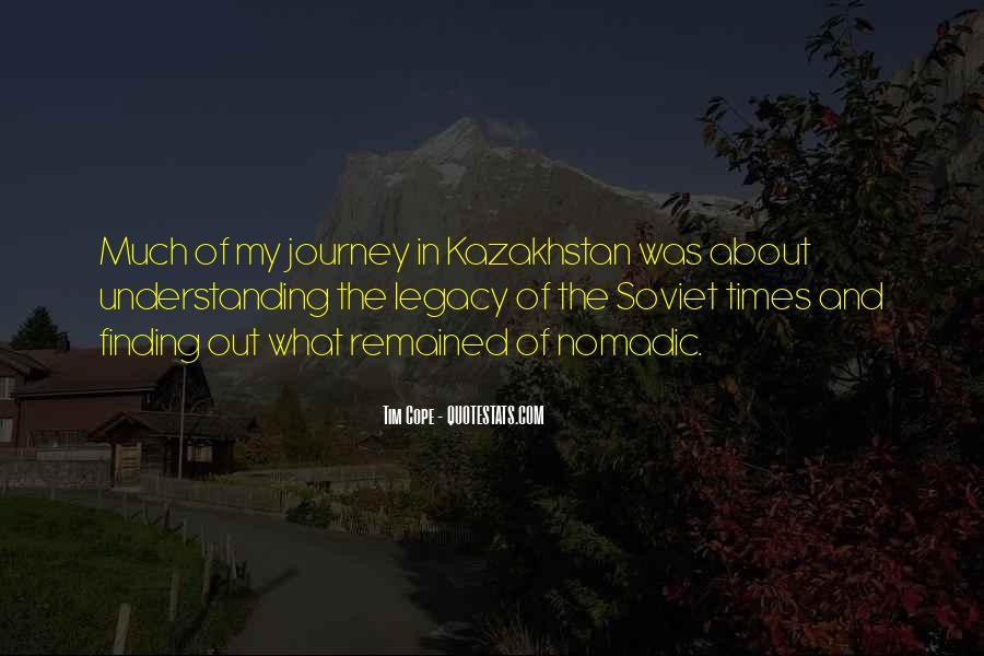 Quotes About Kazakhstan #321630