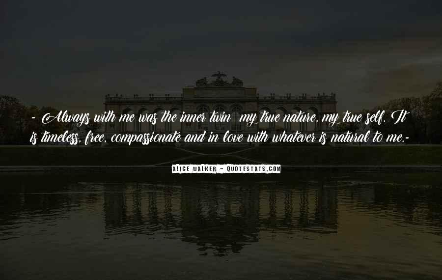 Quotes About Love Is Timeless #1535838