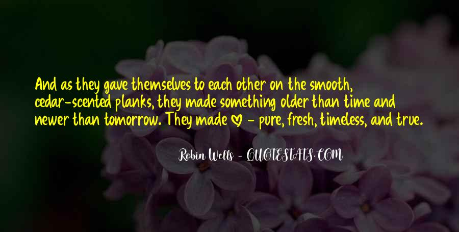 Quotes About Love Is Timeless #424231