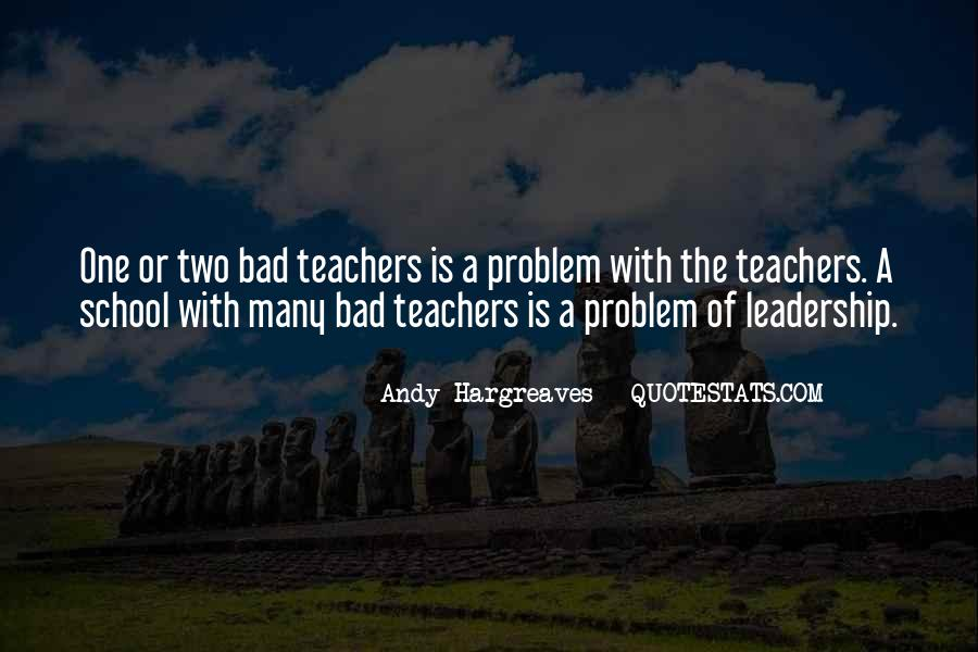 Quotes About A Bad Teacher #1066779