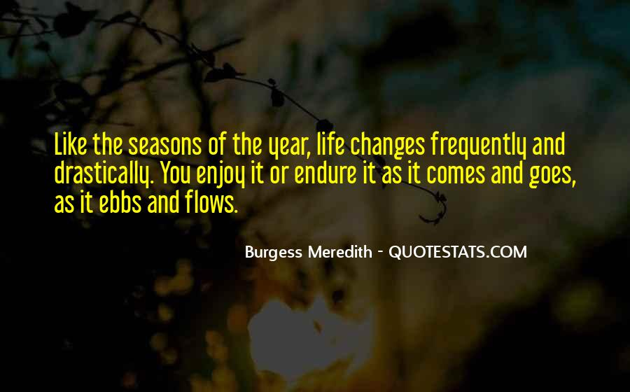 Quotes About The Seasons Of Life #474204