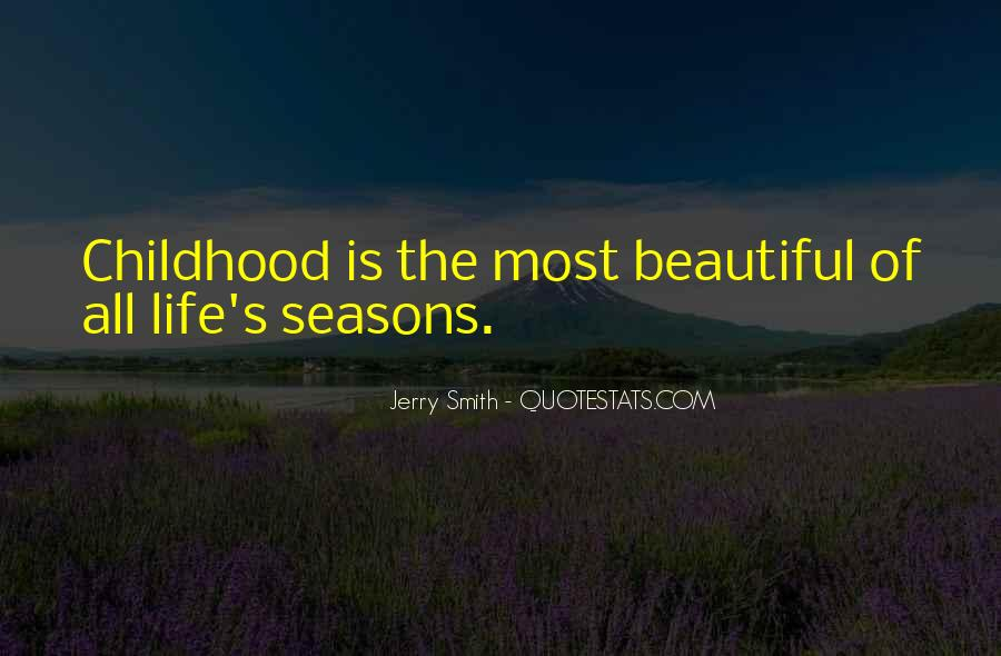 Quotes About The Seasons Of Life #835640