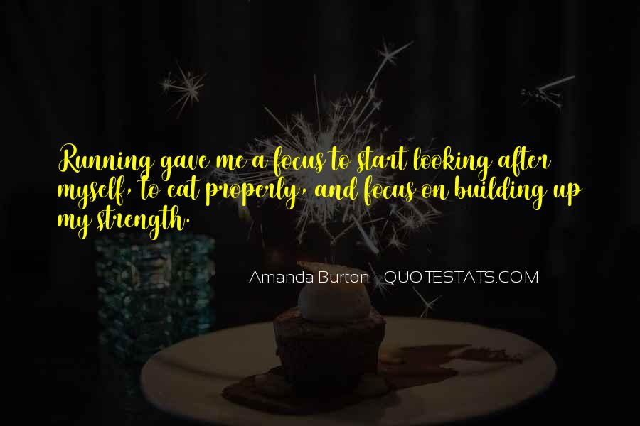 Quotes About Building Strength #1409174