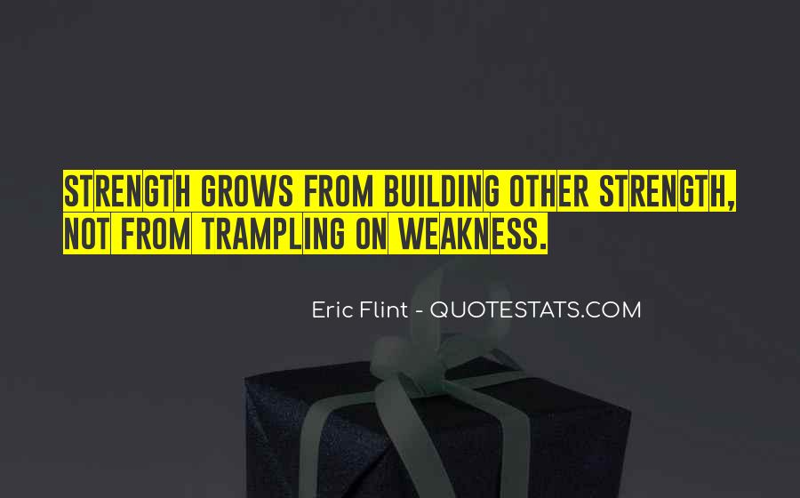 Quotes About Building Strength #1527088