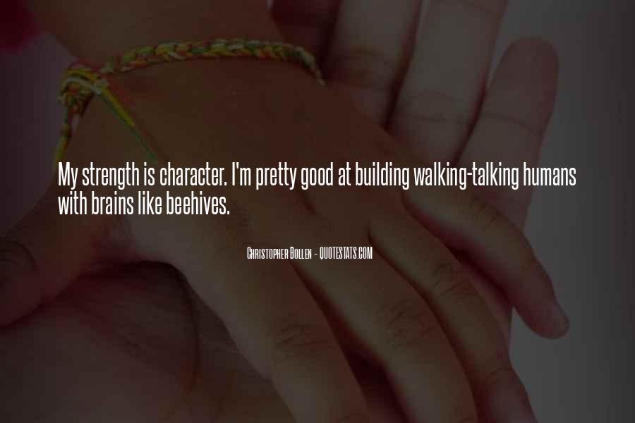 Quotes About Building Strength #1746187