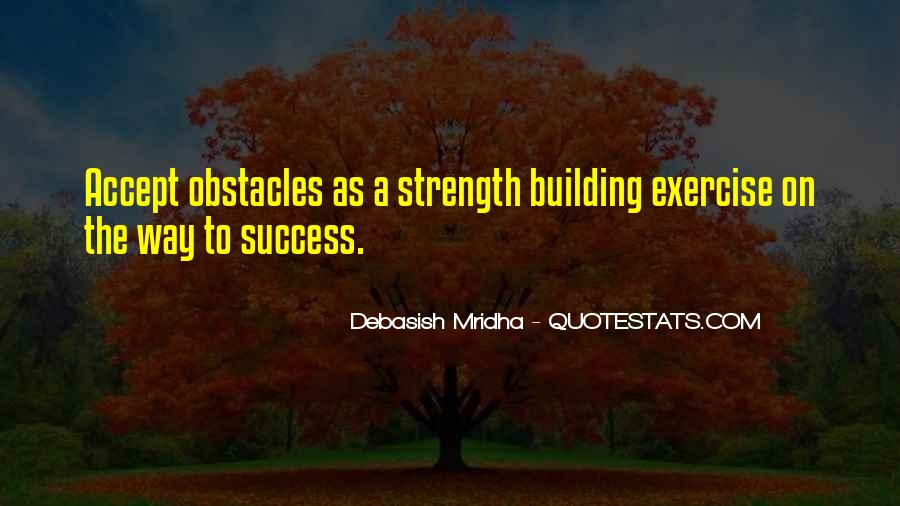 Quotes About Building Strength #18490