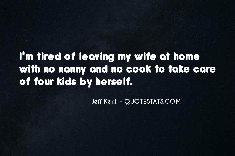 Quotes About Wife Leaving #1223196