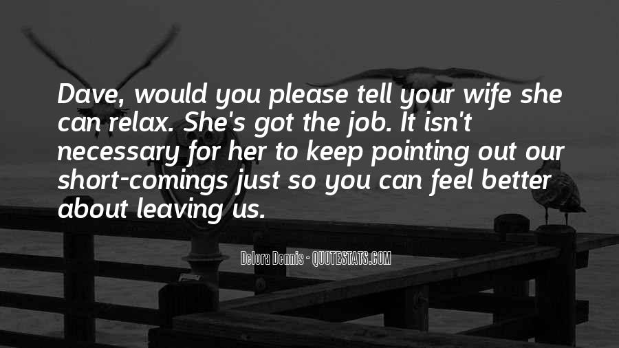 Quotes About Wife Leaving #828318