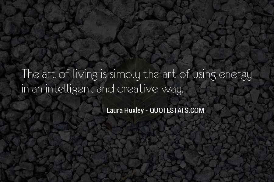 Quotes About Creative Living #1062877