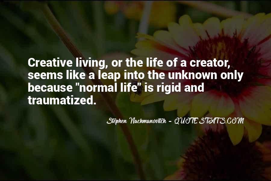 Quotes About Creative Living #1270291