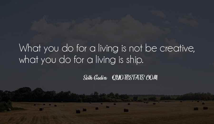 Quotes About Creative Living #1372823