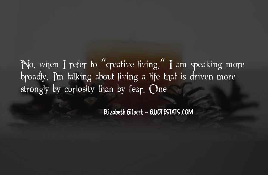 Quotes About Creative Living #1543589