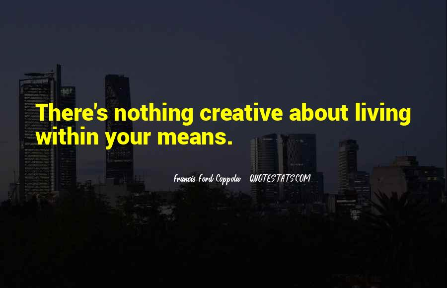 Quotes About Creative Living #1553386