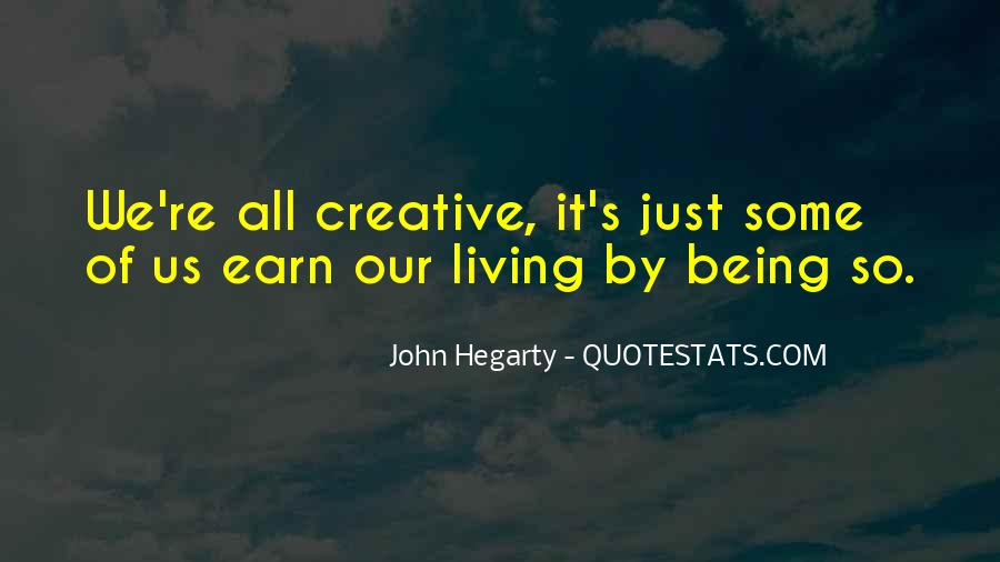 Quotes About Creative Living #15788