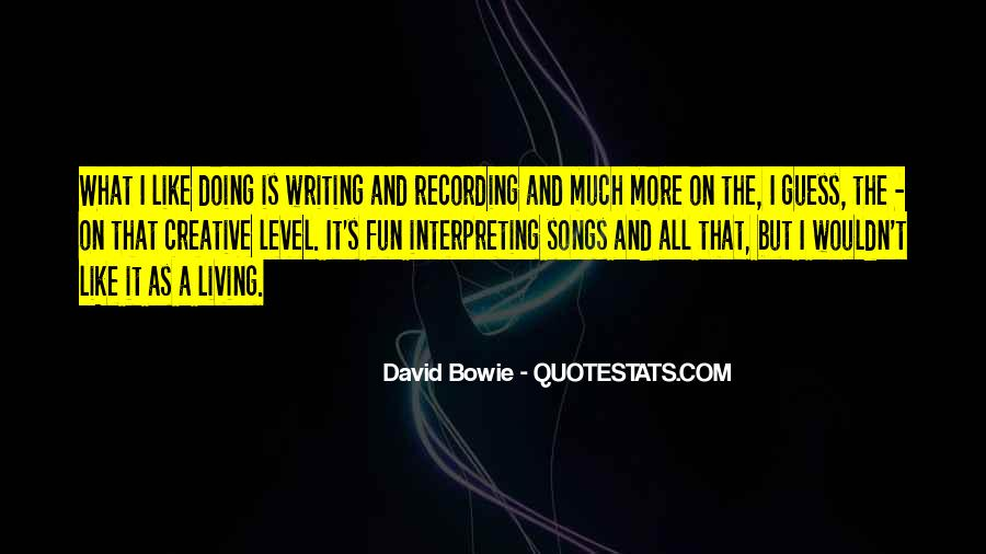 Quotes About Creative Living #1628218