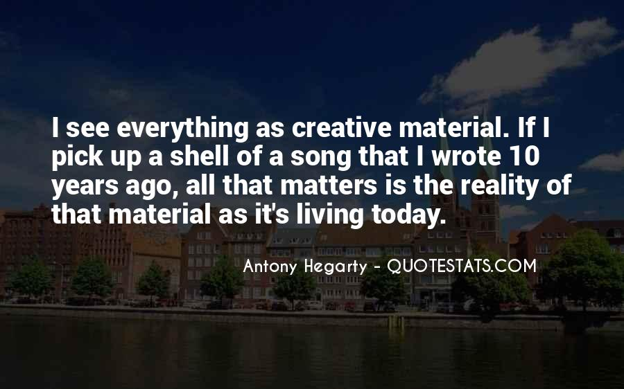 Quotes About Creative Living #167343