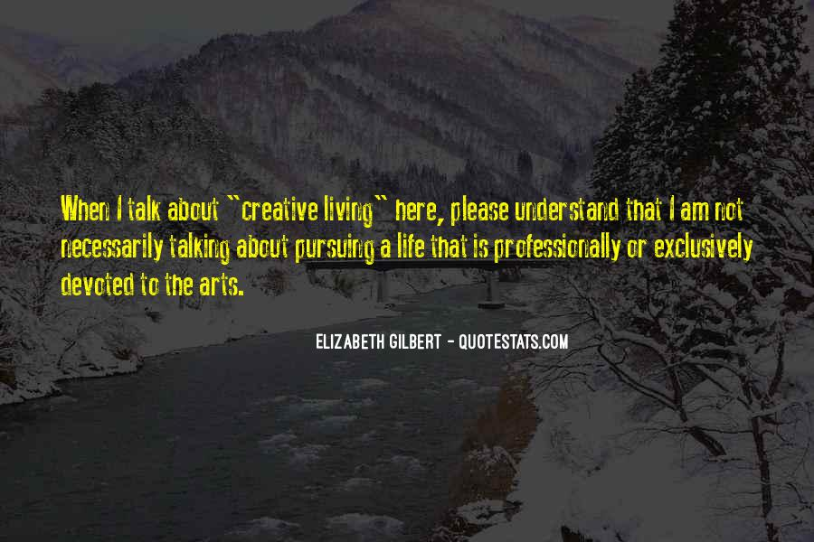 Quotes About Creative Living #1723332