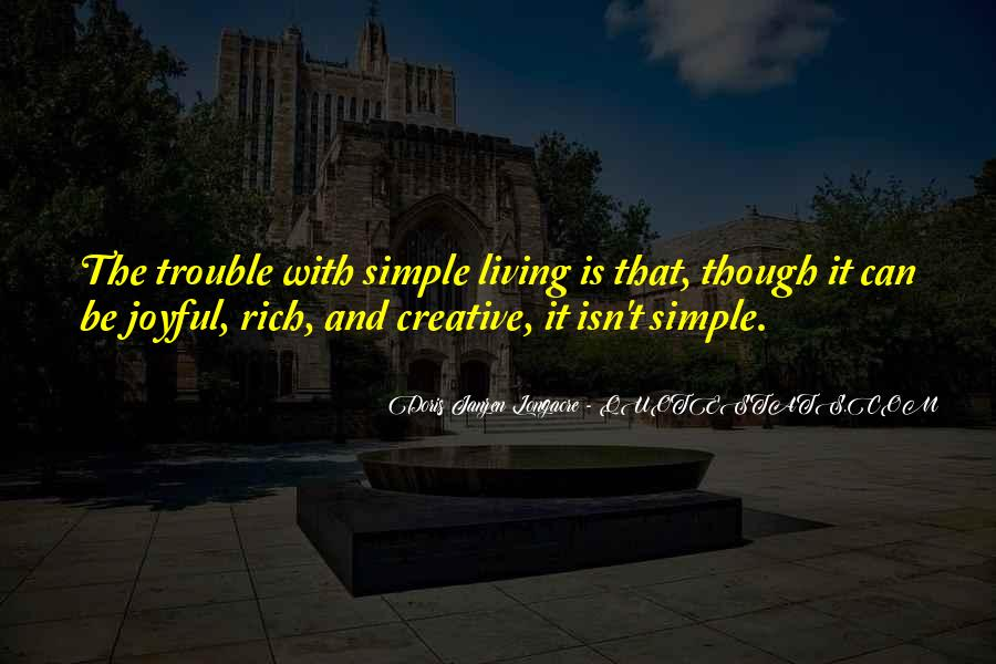 Quotes About Creative Living #231168