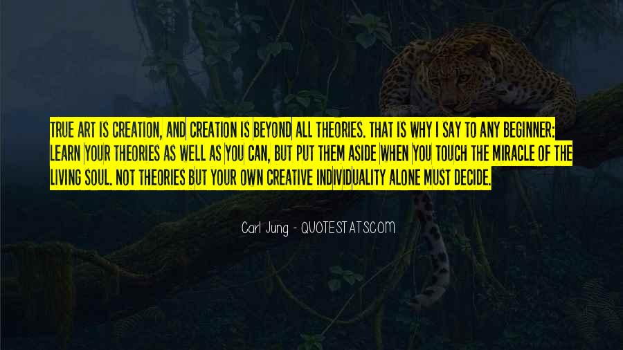 Quotes About Creative Living #424728