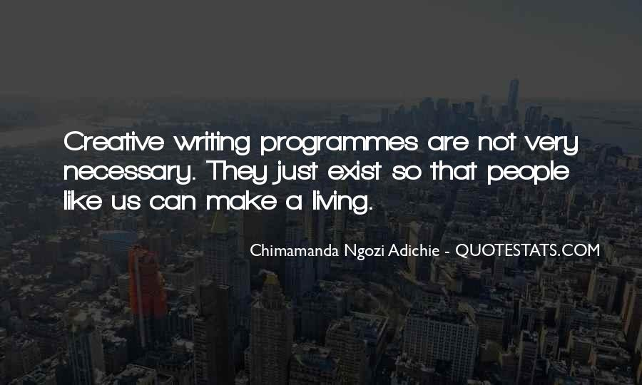 Quotes About Creative Living #615903