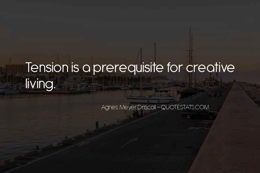 Quotes About Creative Living #662435