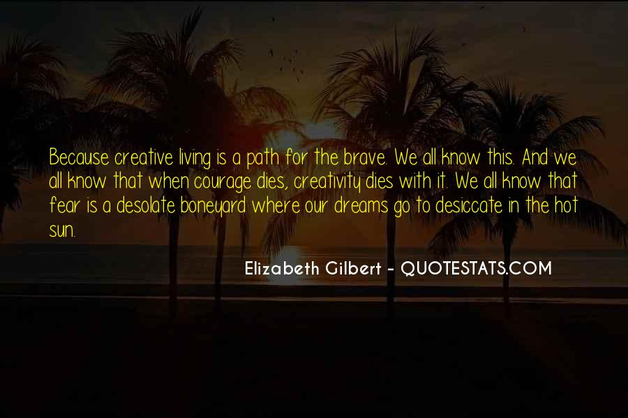 Quotes About Creative Living #663286