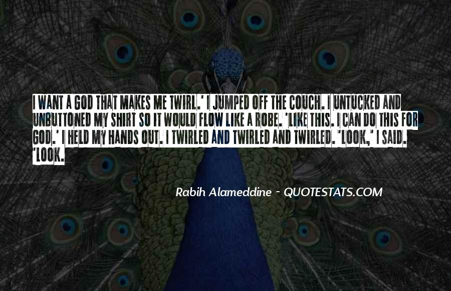 Quotes About Twirl #190537