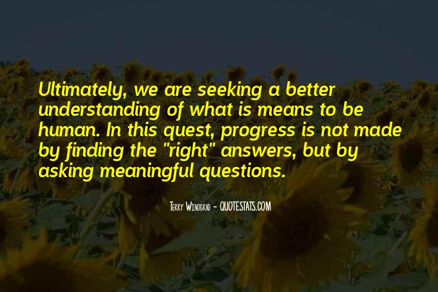 Quotes About Seeking Understanding #326672