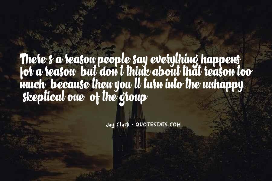 Quotes About Whatever Happens For A Reason #206084