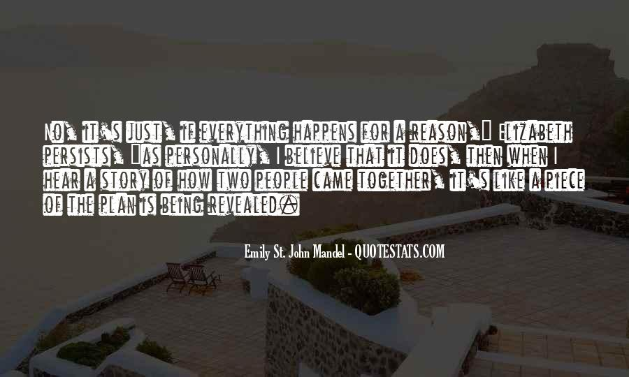 Quotes About Whatever Happens For A Reason #239112