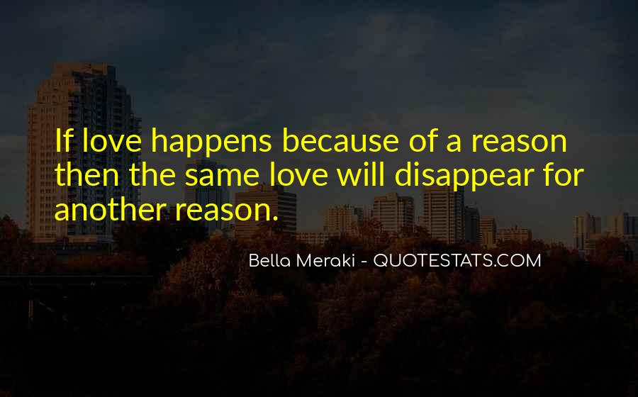 Quotes About Whatever Happens For A Reason #241649