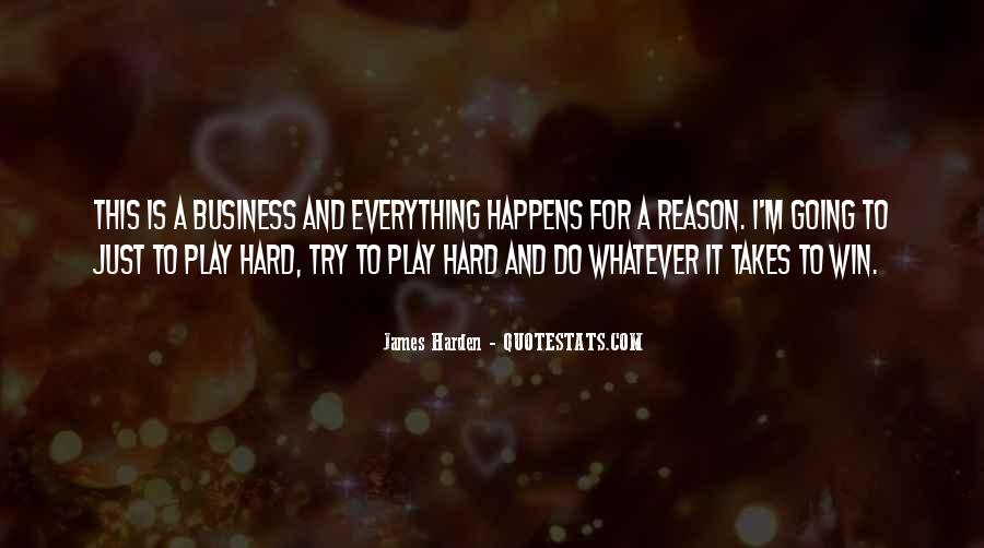 Quotes About Whatever Happens For A Reason #252756