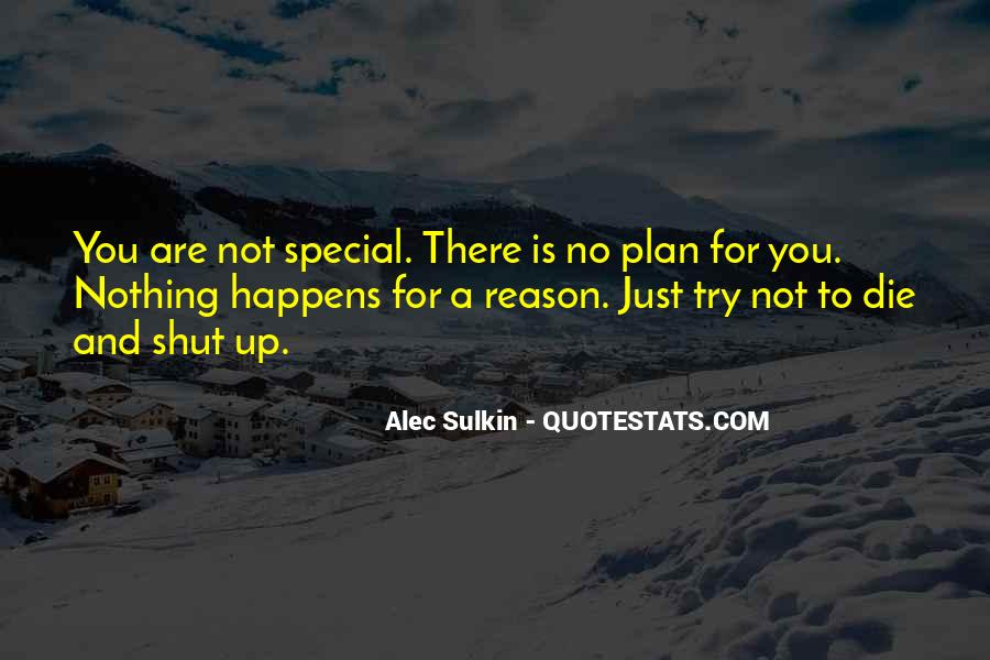 Quotes About Whatever Happens For A Reason #267651