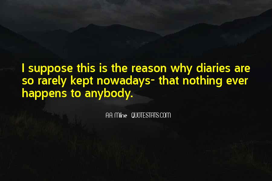 Quotes About Whatever Happens For A Reason #291779