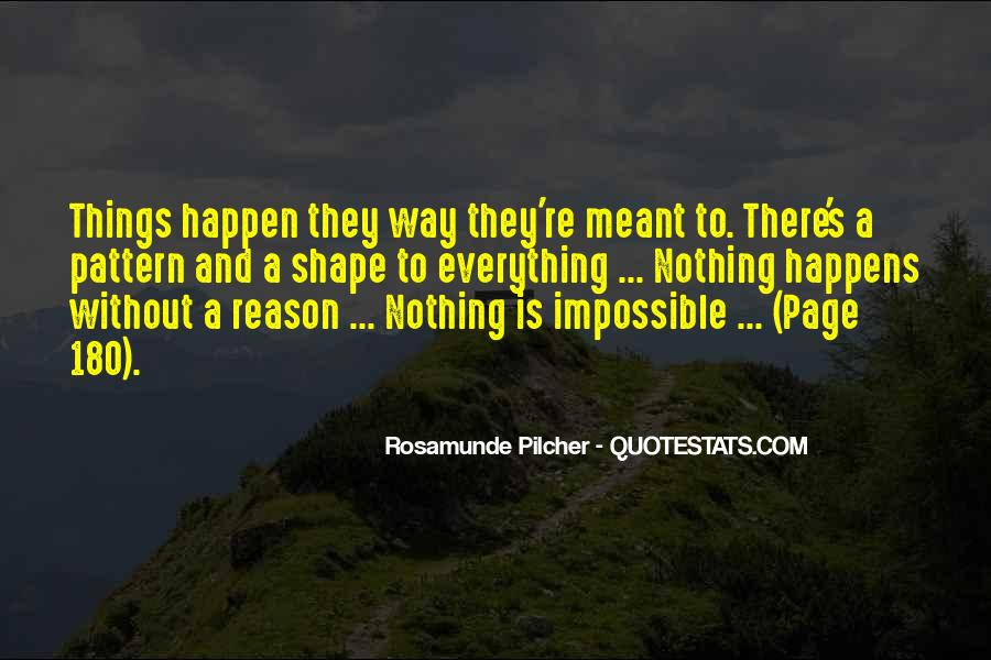Quotes About Whatever Happens For A Reason #82955
