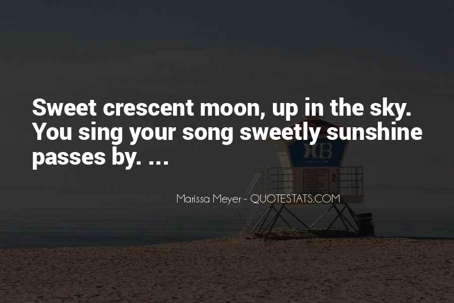 Quotes About Crescent #1066151