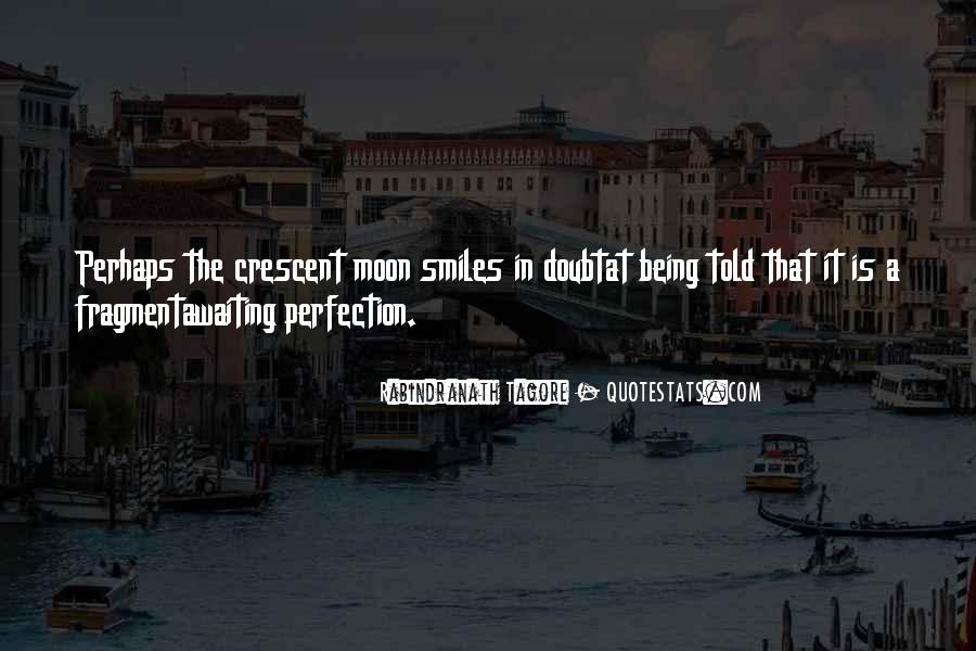 Quotes About Crescent #1264247