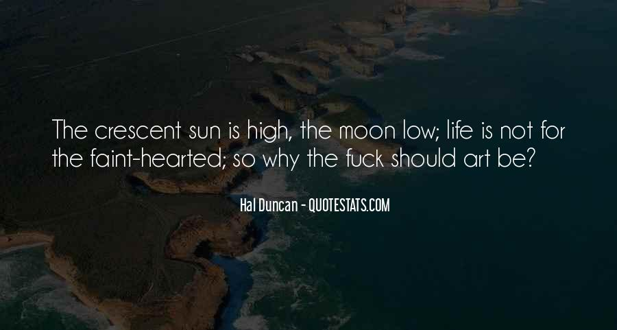 Quotes About Crescent #1437905