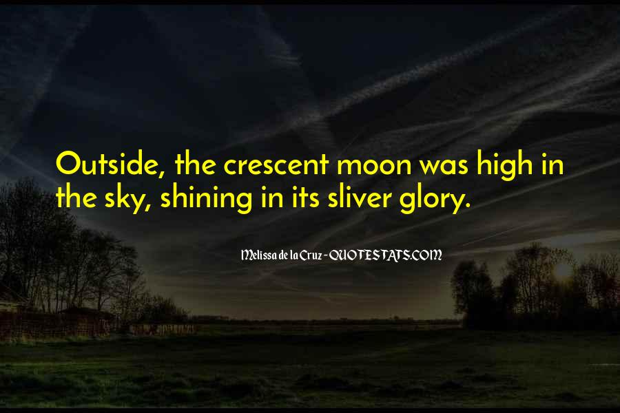 Quotes About Crescent #227964