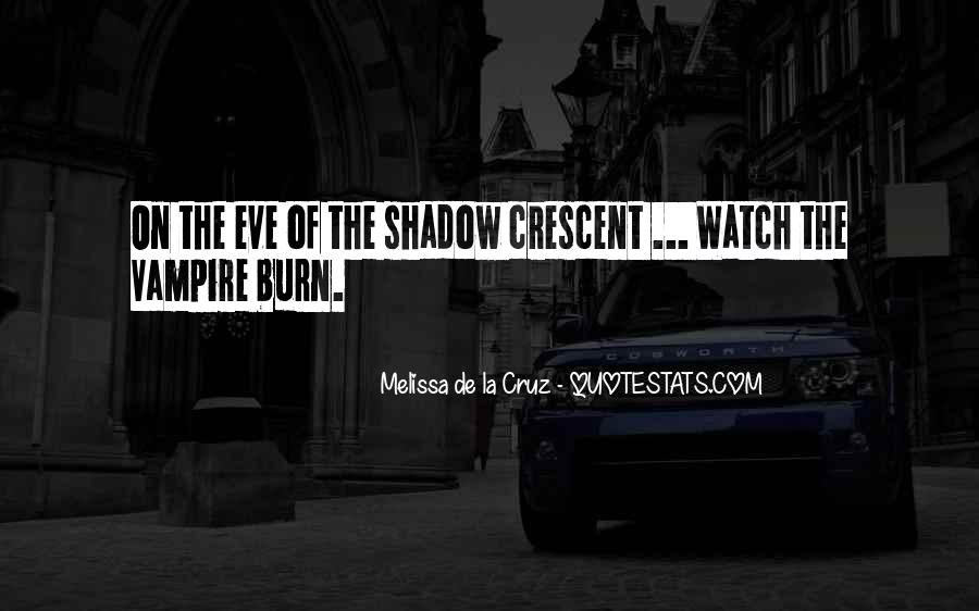 Quotes About Crescent #718815