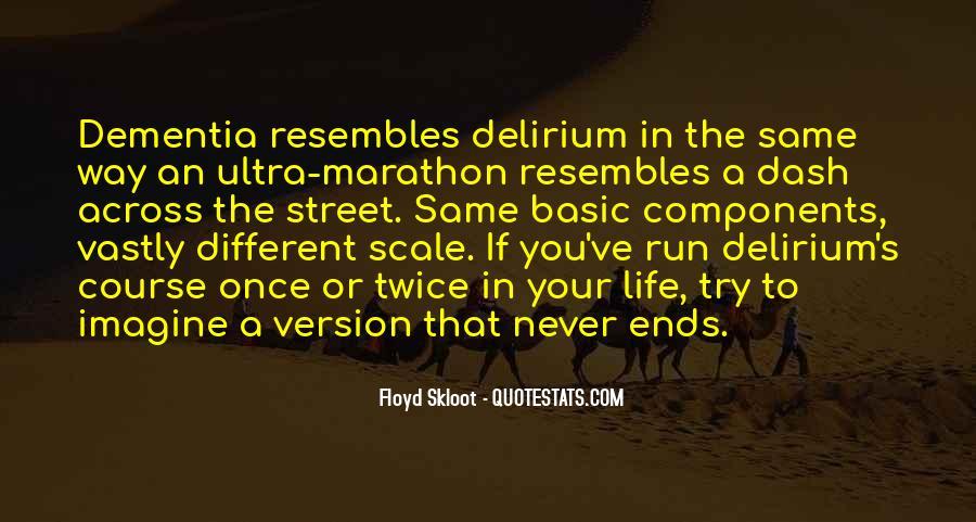 Quotes About Delirium #10156